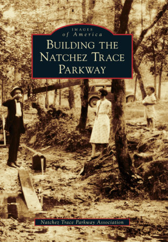 Building The Natchez Trace Parkway: A Review